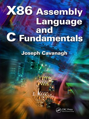 cover image of X86 Assembly Language and C Fundamentals