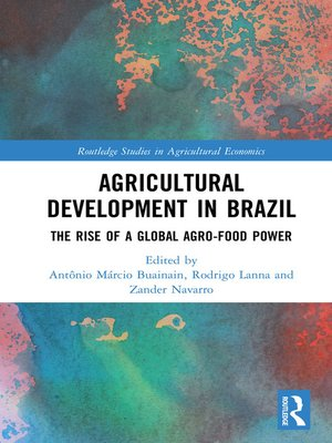 cover image of Agricultural Development in Brazil