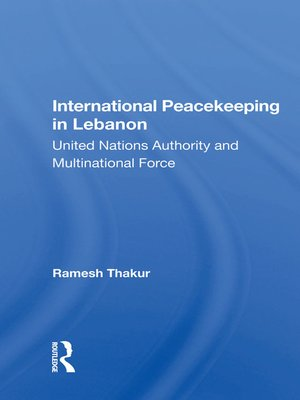 cover image of International Peacekeeping In Lebanon