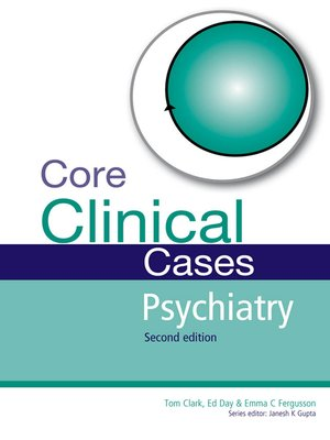 cover image of Core Clinical Cases in Psychiatry