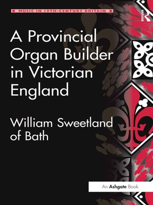 cover image of A Provincial Organ Builder in Victorian England