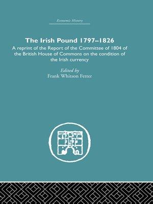 cover image of The Irish Pound, 1797-1826
