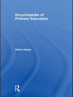 cover image of Encyclopedia of Primary Education