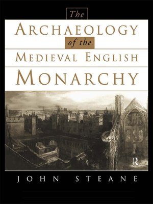 cover image of The Archaeology of the Medieval English Monarchy