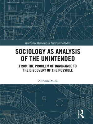cover image of Sociology as Analysis of the Unintended