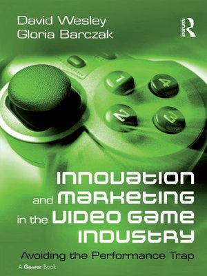 cover image of Innovation and Marketing in the Video Game Industry