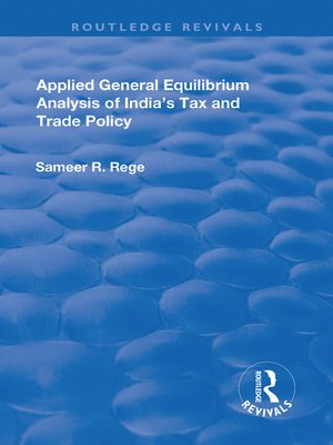 cover image of Applied General Equilibrium Analysis of India's Tax and Trade Policy