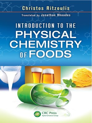 cover image of Introduction to the Physical Chemistry of Foods