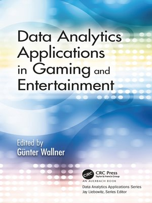 cover image of Data Analytics Applications in Gaming and Entertainment