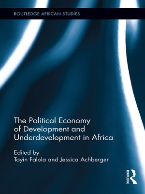 cover image of The Political Economy of Development and Underdevelopment in Africa