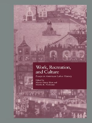 cover image of Work, Recreation, and Culture