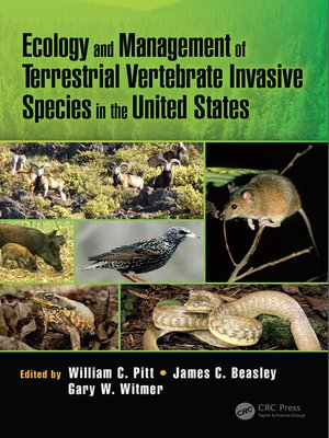 cover image of Ecology and Management of Terrestrial Vertebrate Invasive Species in the United States