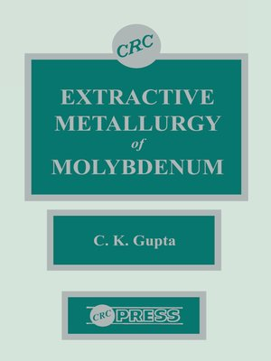 cover image of Extractive Metallurgy of Molybdenum