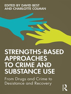 cover image of Strengths-Based Approaches to Crime and Substance Use