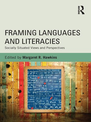 cover image of Framing Languages and Literacies