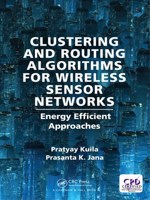 cover image of Clustering and Routing Algorithms for Wireless Sensor Networks