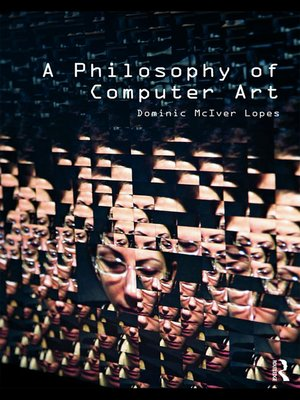 cover image of A Philosophy of Computer Art