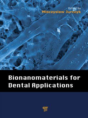 cover image of Bionanomaterials for Dental Applications