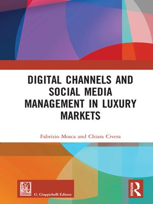 cover image of Digital Channels and Social Media Management in Luxury Markets