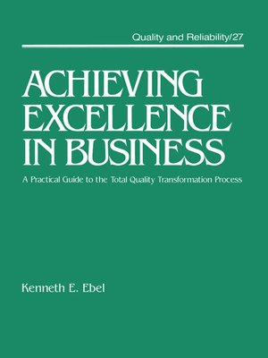 cover image of Achieving Excellence in Business