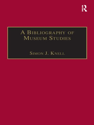 cover image of A Bibliography of Museum Studies