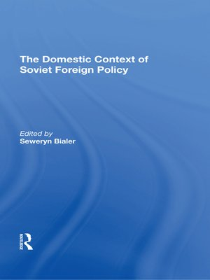 cover image of The Domestic Context of Soviet Foreign Policy