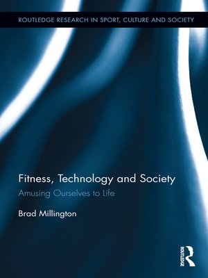 cover image of Fitness, Technology and Society