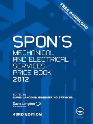 cover image of Spon's Mechanical and Electrical Services Price Book 2012