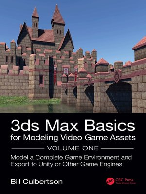 cover image of 3ds Max Basics for Modeling Video Game Assets