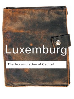 cover image of The Accumulation of Capital
