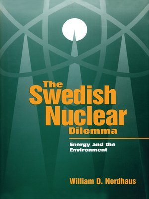 cover image of The Swedish Nuclear Dilemma