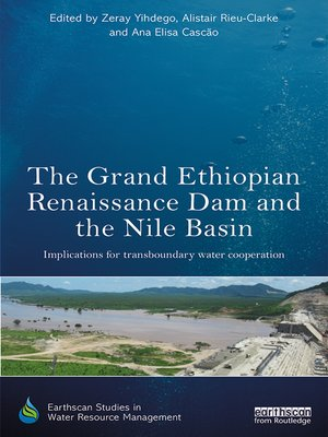 cover image of The Grand Ethiopian Renaissance Dam and the Nile Basin