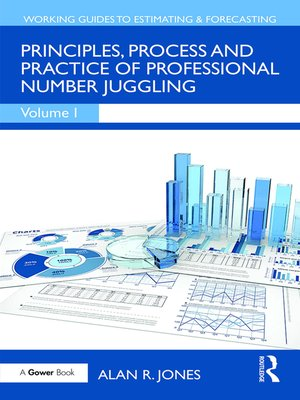 cover image of Principles, Process and Practice of Professional Number Juggling