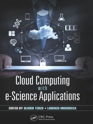 cover image of Cloud Computing with e-Science Applications
