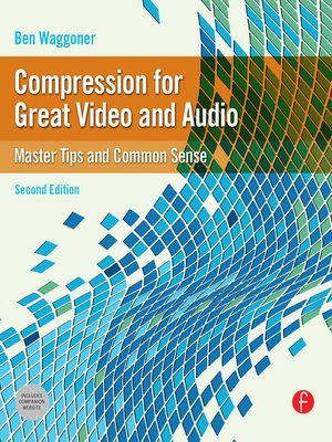 cover image of Compression for Great Video and Audio