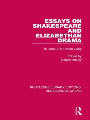cover image of Essays on Shakespeare and Elizabethan Drama