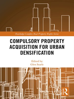 cover image of Compulsory Property Acquisition for Urban Densification