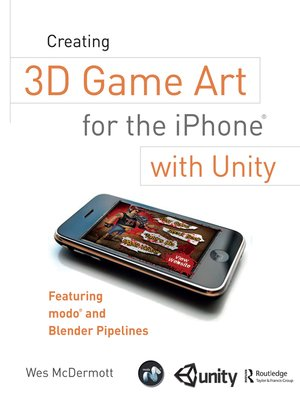 cover image of Creating 3D Game Art for the iPhone with Unity