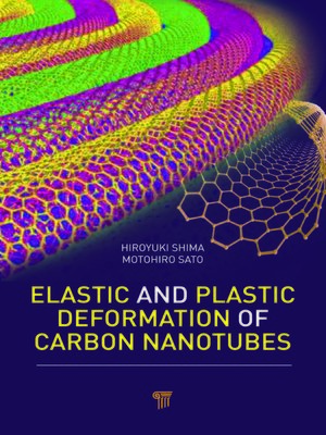 cover image of Elastic and Plastic Deformation of Carbon Nanotubes