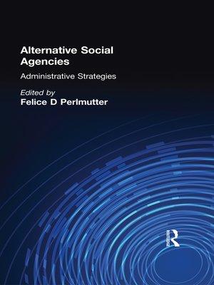 cover image of Alternative Social Agencies