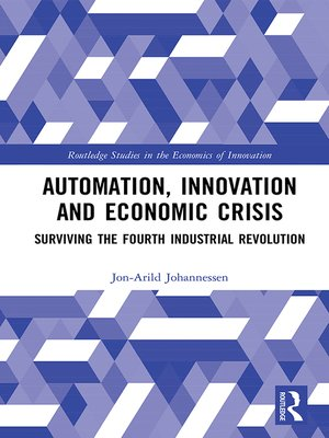 cover image of Automation, Innovation and Economic Crisis