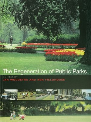 cover image of The Regeneration of Public Parks