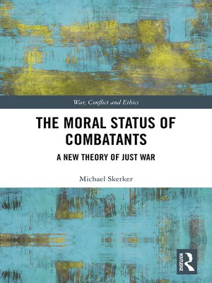 cover image of The Moral Status of Combatants