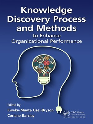 cover image of Knowledge Discovery Process and Methods to Enhance Organizational Performance
