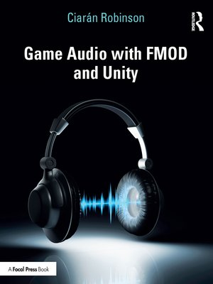 cover image of Game Audio with FMOD and Unity