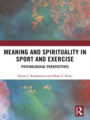 cover image of Meaning and Spirituality in Sport and Exercise