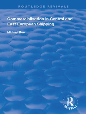 cover image of Commercialisation in Central and East European Shipping