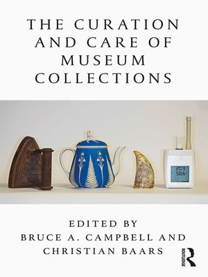 cover image of The Curation and Care of Museum Collections