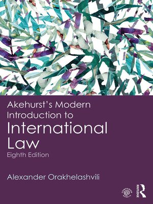 cover image of Akehurst's Modern Introduction to International Law