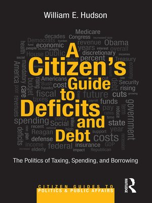 cover image of A Citizen's Guide to Deficits and Debt